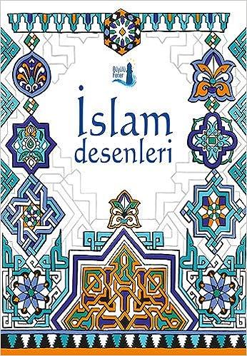 Islam Desenleri Kolektif 9789752521612 Amazon Com Books