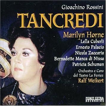 Horne, Cuberli, Palacio, Zaccaria, Di Nisa, Schuman, Weikert, Orchestra E Coro Del Teat, Gioachino Rossini, Ralf Weikert - Rossini: Tancredi - Amazon.com ...