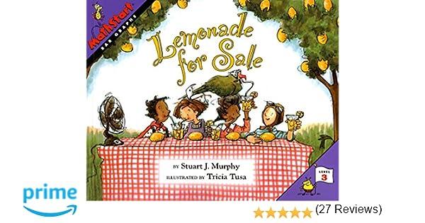 Lemonade for Sale (MathStart 3): Stuart J. Murphy, Tricia Tusa ...