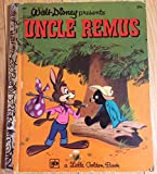 img - for Walt Disney Presents Uncle Remus: A Little Golden Book book / textbook / text book