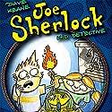 Joe Sherlock: Kid Detective, Case #000004 - The Headless Mummy Audiobook by Dave Keane Narrated by Robert A.K. Gonyo