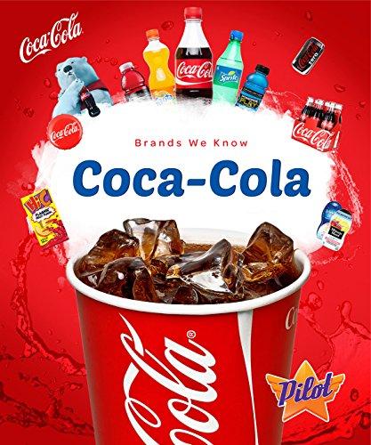 - Coca-Cola (Brands We Know)