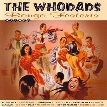 Bongo Festeris by The Whodads on Amazon Music - Amazon.com