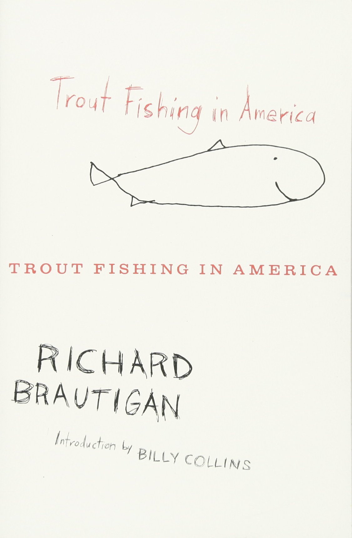 trout fishing in america richard brautigan 8601419181964 amazon