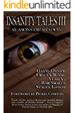 Insanity Tales III: Seasons of Shadow: A Collection of Dark Fiction