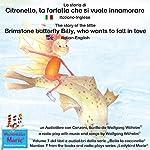 La storia di Citronello, la farfalla che si vuole innamorare: Italiano-Inglese / The story of the little brimstone butterfly Billy, who wants to fall in love: Italian-English (Bella la coccinella / Ladybird Marie 7) | Wolfgang Wilhelm
