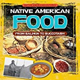 Native American Food%3A From Salmon to S...