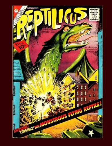 Reptilicus #1: The Monstrous Flying Reptile - All Stories - No Ads PDF