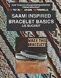 Saami Inspired Bracelet Basics: How to make a Saami inspired pewter thread bracelet. (Saami Inspired Bracelets)