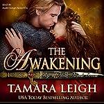 The Awakening: A Medieval Romance: Age Of Faith, Book 7 | Tamara Leigh