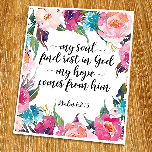 Psalm 62:5 My soul find rest in God Print (Unframed), Watercolor Flower, Scripture Print, Bible Verse Print, Christian Wall Art, Nursery Print, 8x10