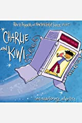 Charlie and Kiwi: An Evolutionary Adventure Hardcover