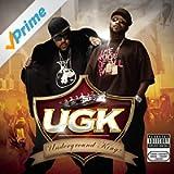 UGK (Underground Kingz) [Explicit]