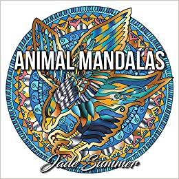 Amazon Animal Mandalas An Adult Coloring Book With Majestic Animals Mythical Creatures And Beautiful Mandala Designs For Relaxation 9781540506535