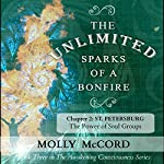 The Unlimited Sparks of a Bonfire, Chapter 2: St. Petersburg: The Power of Soul Groups | Molly McCord