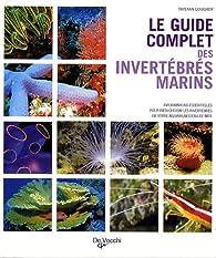 Le guide complet des invertébrés marins par Tristan Lougher