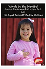 American Sign Language/ Baby Sign Language Cards - Ten Signs Demonstrated By Children. Set 1 Cards