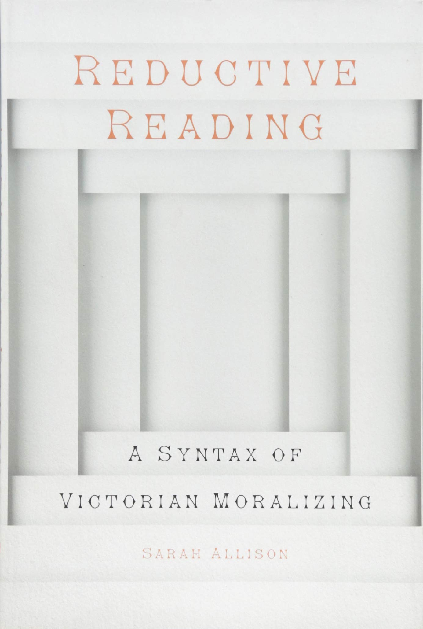 Reductive Reading: A Syntax of Victorian Moralizing ebook