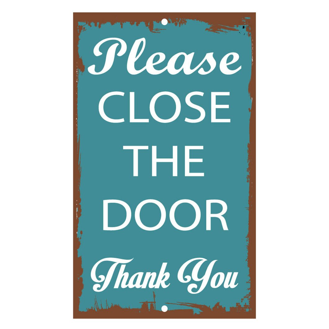 Close The Door >> Amazon Com Fastasticdeals Please Close The Door Thank You Novelty