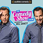 The Comedy Show Show | Will Arnett, Audible Comedy