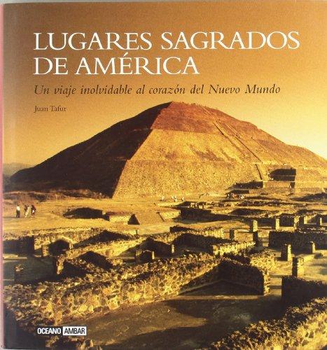 Descargar Libro Lugares Sagrados De América Juan Tafur