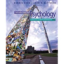 Cengage Advantage Books: Introduction to Psychology: Gateways to Mind and Behavior
