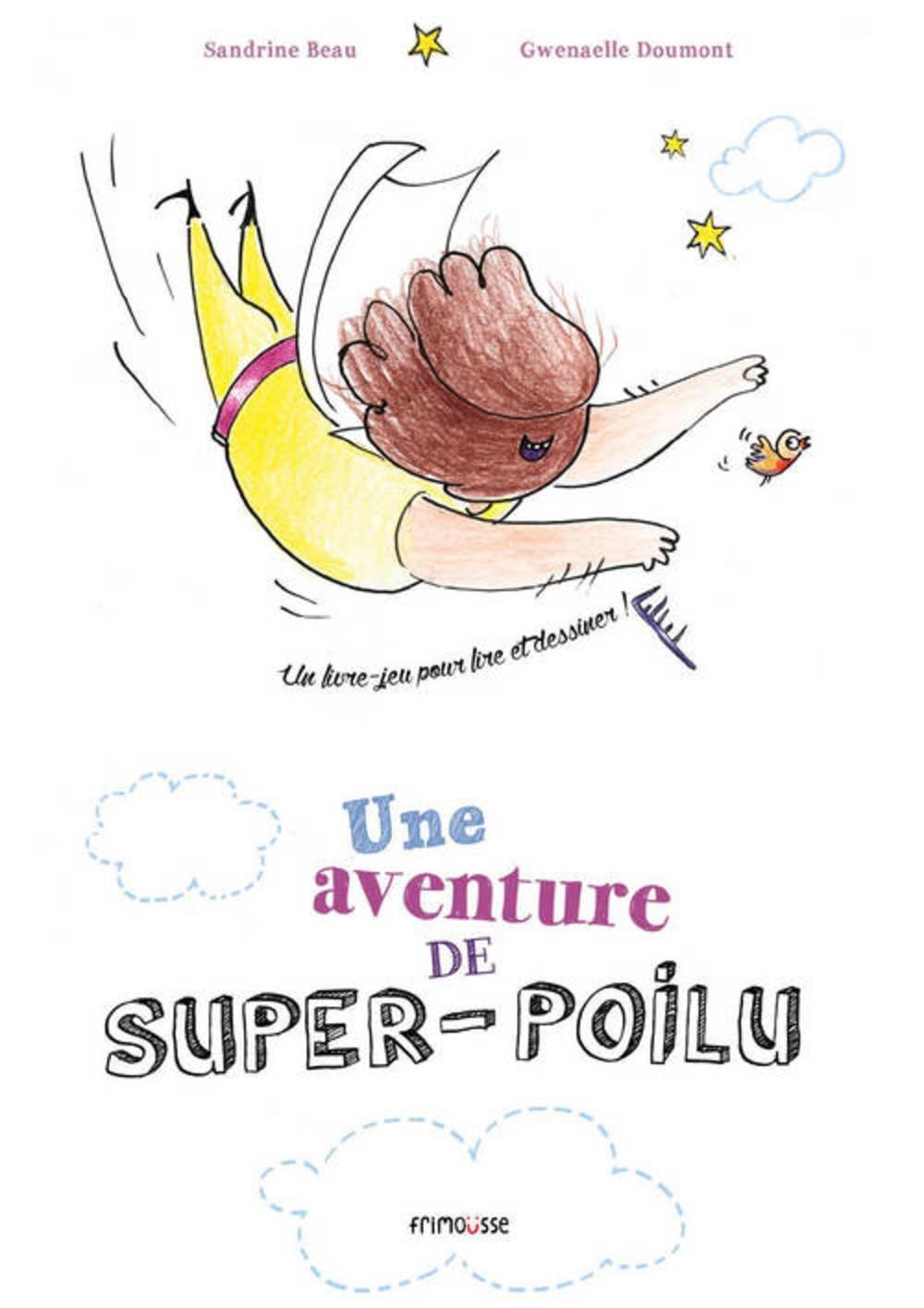 Une Aventure De Super Poilu English And French Edition