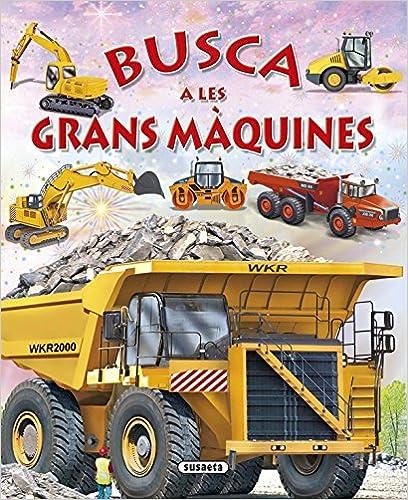 Busca A Les Grans Màquines por Susaeta Ediciones S A epub