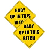 "Zento Deals Pair of REFLECTIVE Glossy Bumper Stickers ""Baby up In This Bitch""-Unique Funny Sign that Easily Catches Attentions"