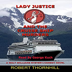 Lady Justice and the Cruise Ship Murders Audiobook