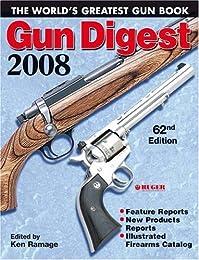 Gun Digest 2008 (Gun Digest)