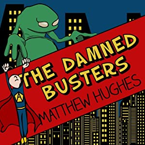 The Damned Busters Hörbuch
