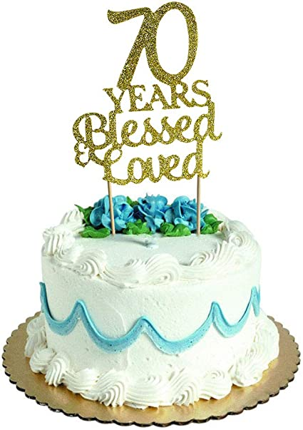 Fine Amazon Com Sweettala 70 Years Blessed Loved Cake Topper For Funny Birthday Cards Online Aboleapandamsfinfo