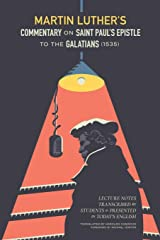 Commentary on the Epistle to the Galatians Kindle Edition