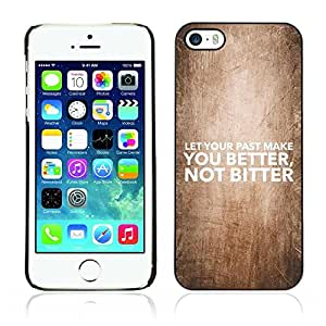All Phone Most Case / Hard PC Metal piece Shell Slim Cover Protective Case for Apple Iphone 5 / 5S BIBLE Let Your Past Make You Better