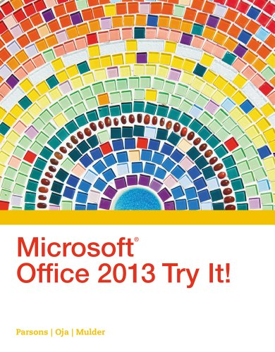 Microsoft Office 2013 Try It New Perspectives