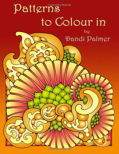 Patterns to Colour In (Coloring Books) PDF
