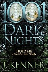 Hold Me: A Stark Ever After Novella