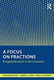 A Focus on Fractions, Marjorie M. Petit and Robert E. Laird, 0415801516