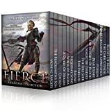 FIERCE: Sixteen Authors Of Fantasy (English Edition)