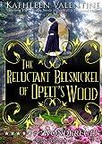 The Reluctant Belsnickel of Opelt's Wood (Secrets of Marienstadt Book 9)