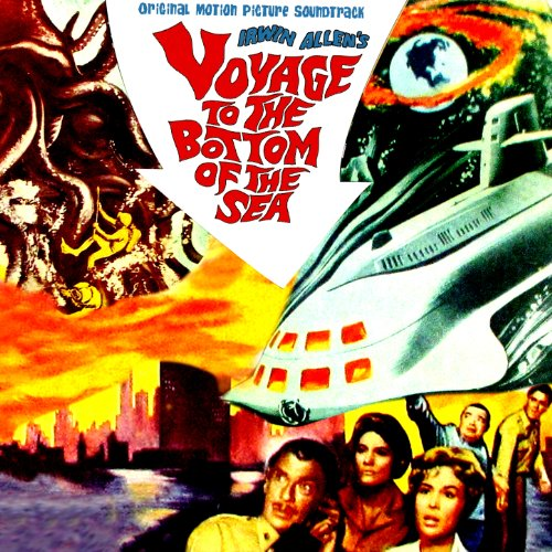 Voyage to the Bottom of the Sea (Original Motion Picture Soundtrack)