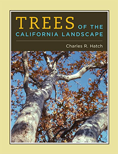 Trees of the California Landscape: A Photographic Manual of Native and Ornamental Trees (Trees California Of)