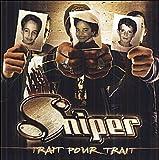 Trait Pour Trait by Sniper