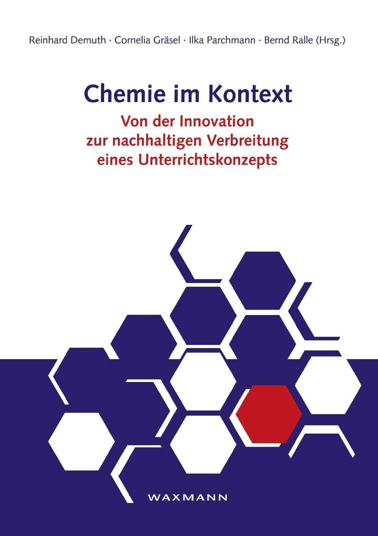 Chemie im Kontext: Von der Innovation zur nachhaltigen Verbreitung eines Unterrichtskonzepts