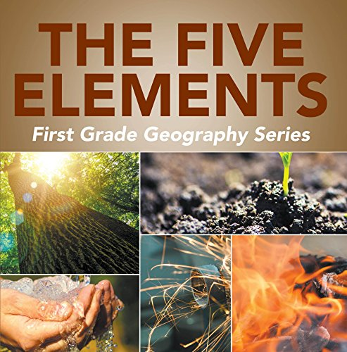 The Five Elements First Grade Geography Series: 1st
