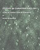 Studies in Canadian English : Lexical Variation in Toronto, Bednarek, Adam, 1443805904