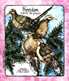 Freedom, Jacqueline Syrup Bergan and S. Marie Schwan, 0884891720