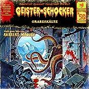 Grabeskälte (Geister-Schocker 50) | Andreas Masuth