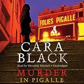 Murder in Pigalle: Aimée Leduc Investigations, Book 14 | Cara Black